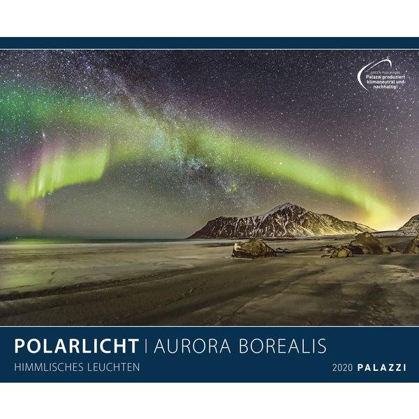 Palazzi Polarlicht Aurora Borealis Plakatkalender 2020