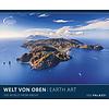 The World from Above - Earth Art Posterkalender 2020