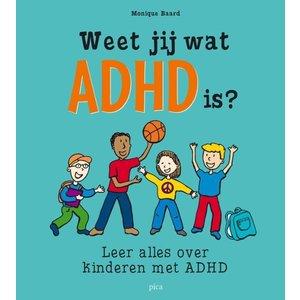 Weet jij wat ADHD is