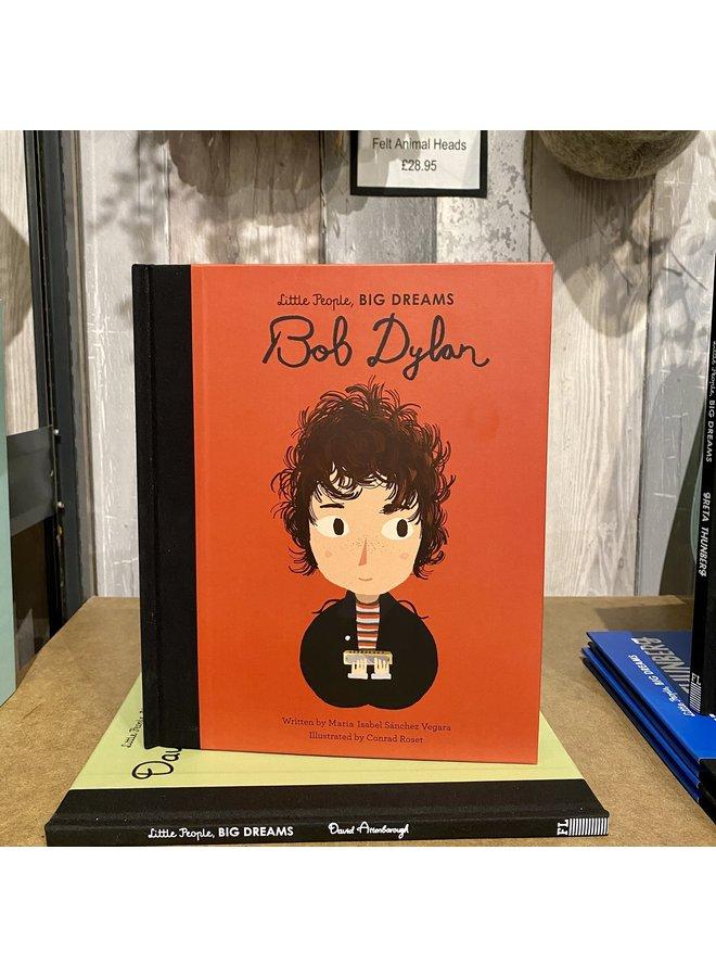 Little People Big Dreams Bob Dylan