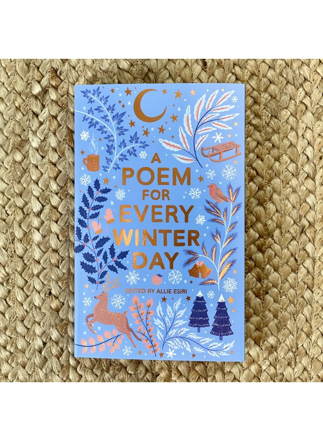 A Poem For Every Winter Day edited by Allie Esiri