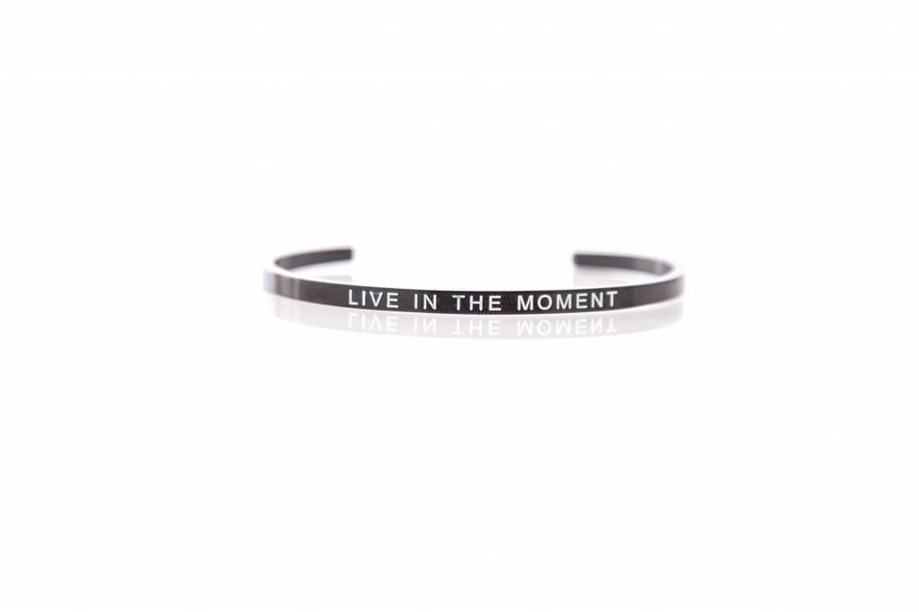 """LIVE IN THE MOMENT"" - Armreifen SCHWARZ"