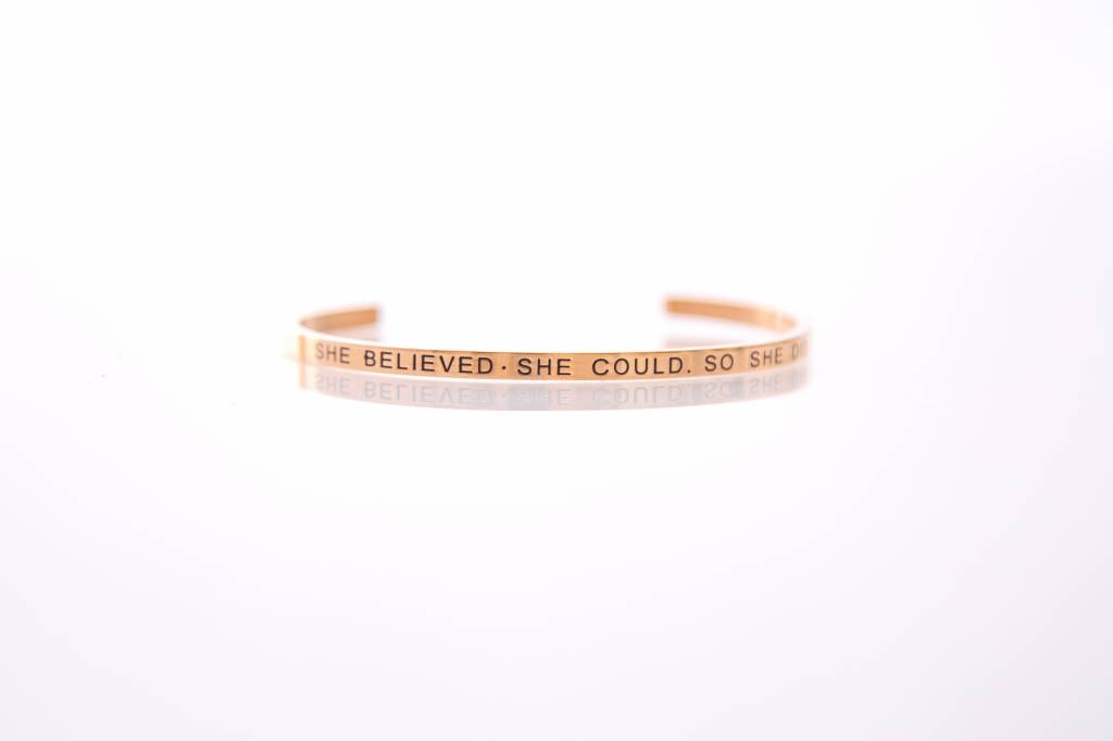 """SHE BELIEVED SHE COULD • SO SHE DID""  Armreifen ROSEGOLD"