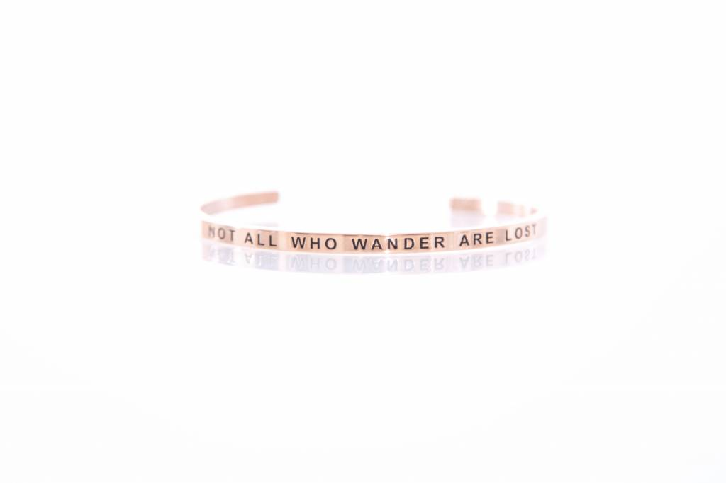 """""""NOT ALL WHO WANDER ARE LOST"""" Bangle -ROSEGOLDEN"""