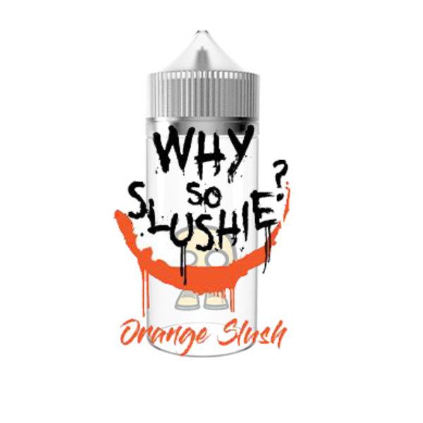 Why So Slushie Orange Slush (free nic shot)