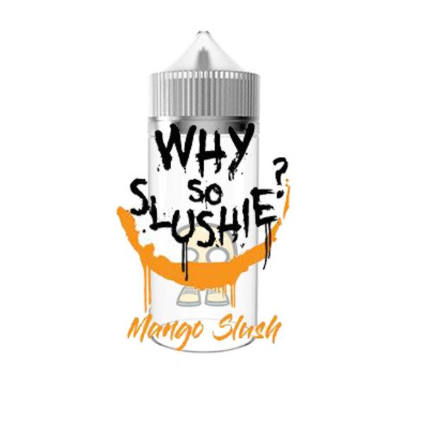 Why So Slushie Mango Slush (free nic shot)