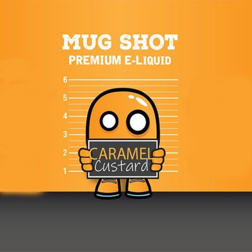 Mood Eliquid Caramel Custard Mugshot  Shortfill (free nic shot).