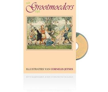 Boek Uit Grootmoeders Tijd - deel 1, met liedjes