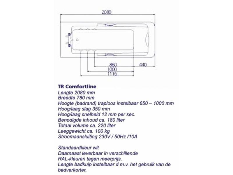 TR-Care TR comfortline hoog/laag bad   208 x 78 x 65-100cm