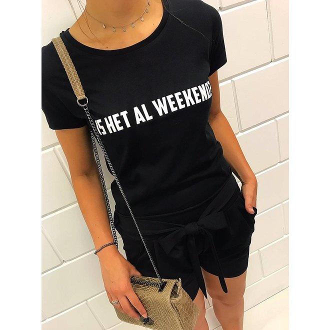 Shirt - 'Is het al weekend?'  - Supersale