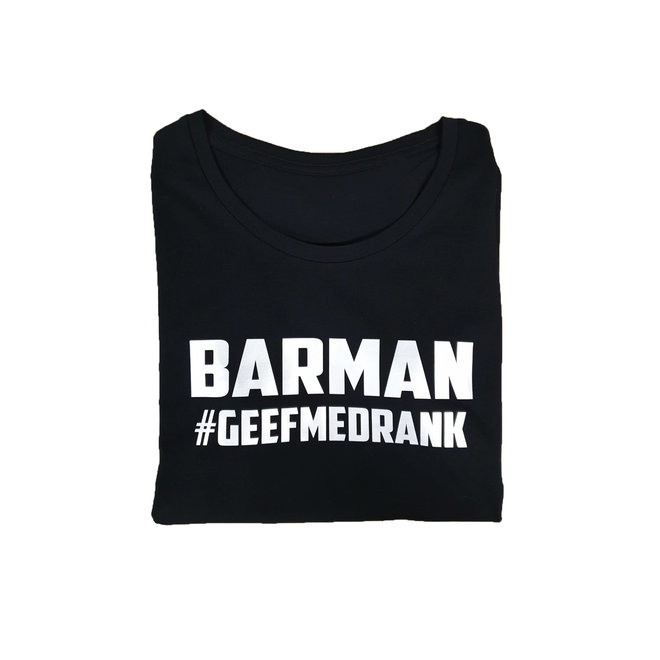 Shirt - 'Barman geef me drank'  - Supersale