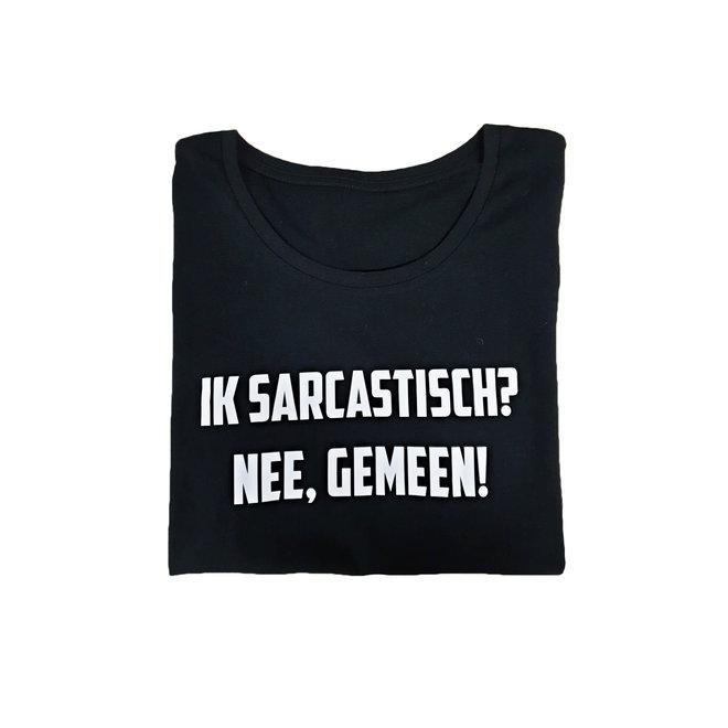 Shirt - 'Sarcastisch/Gemeen'  - Supersale