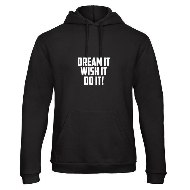 Shirt/Hoodie 'Dream It!' - Supersale
