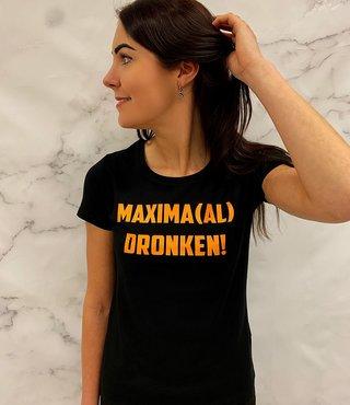 Shirt/Hoodie Zwart - 'Maxima(al) Dronken'
