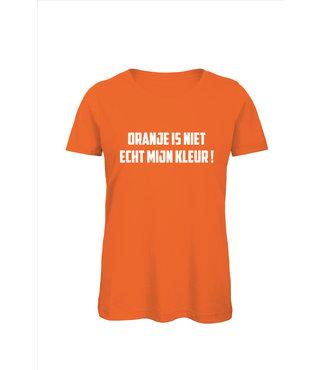 Shirt/Hoodie Oranje - 'Oranje is niet echt mijn kleur!'