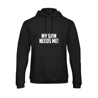 FestyFashion Hoodie My Gym Needs Me!