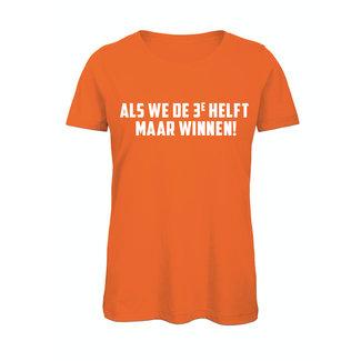 Shirt Hoodie 'Als we de derde helft maar winnen'