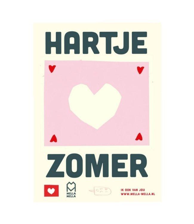 Mella Mella  Poster - Hartje Zomer
