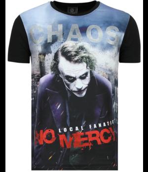 Local Fanatic Joker T Shirt Chaos No Mercy - Black