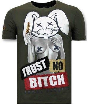 Local Fanatic Luxury Men T shirt - Trust No Bitch - Green