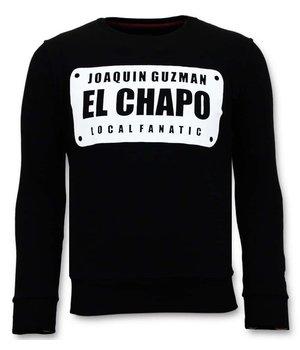 Local Fanatic Sweatshirt Joaquin El Chapo Guzman - Black