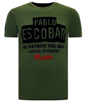 Local Fanatic Pablo Escobar Men T Shirt - Green