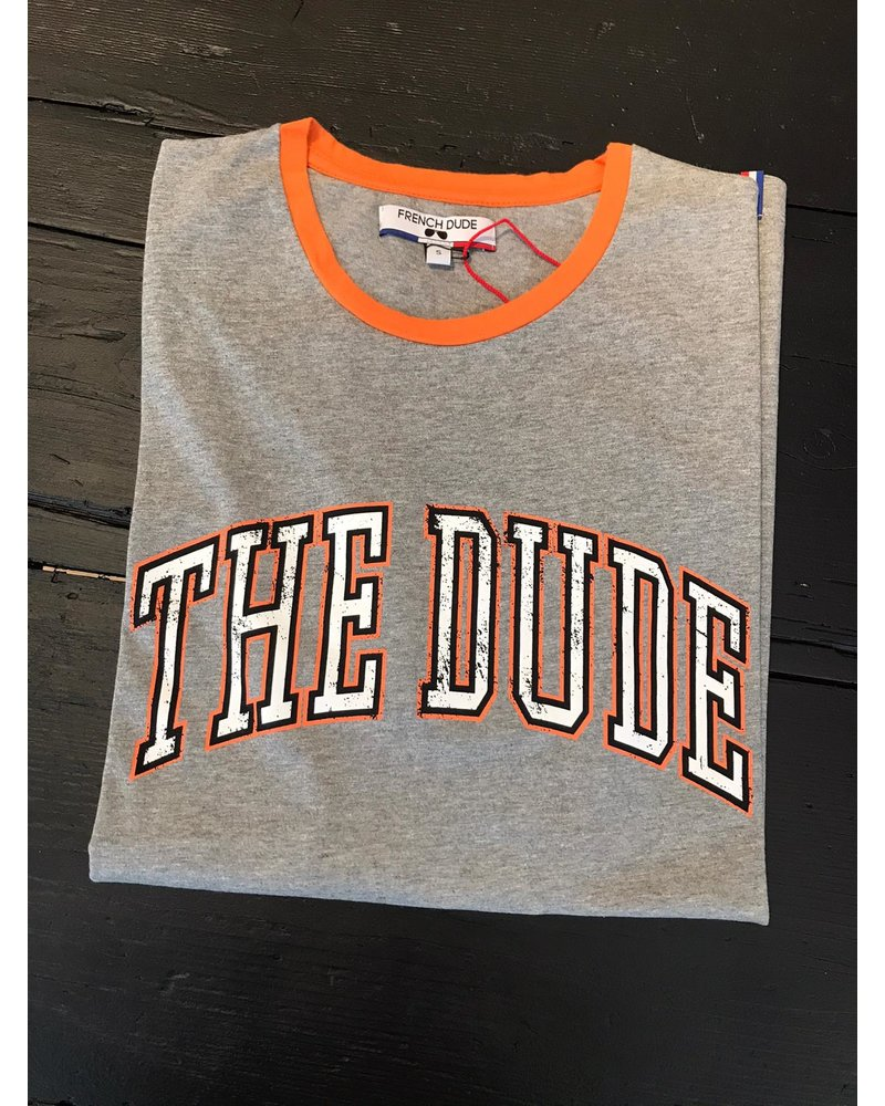 French dude FD T-shirt THE DUDE