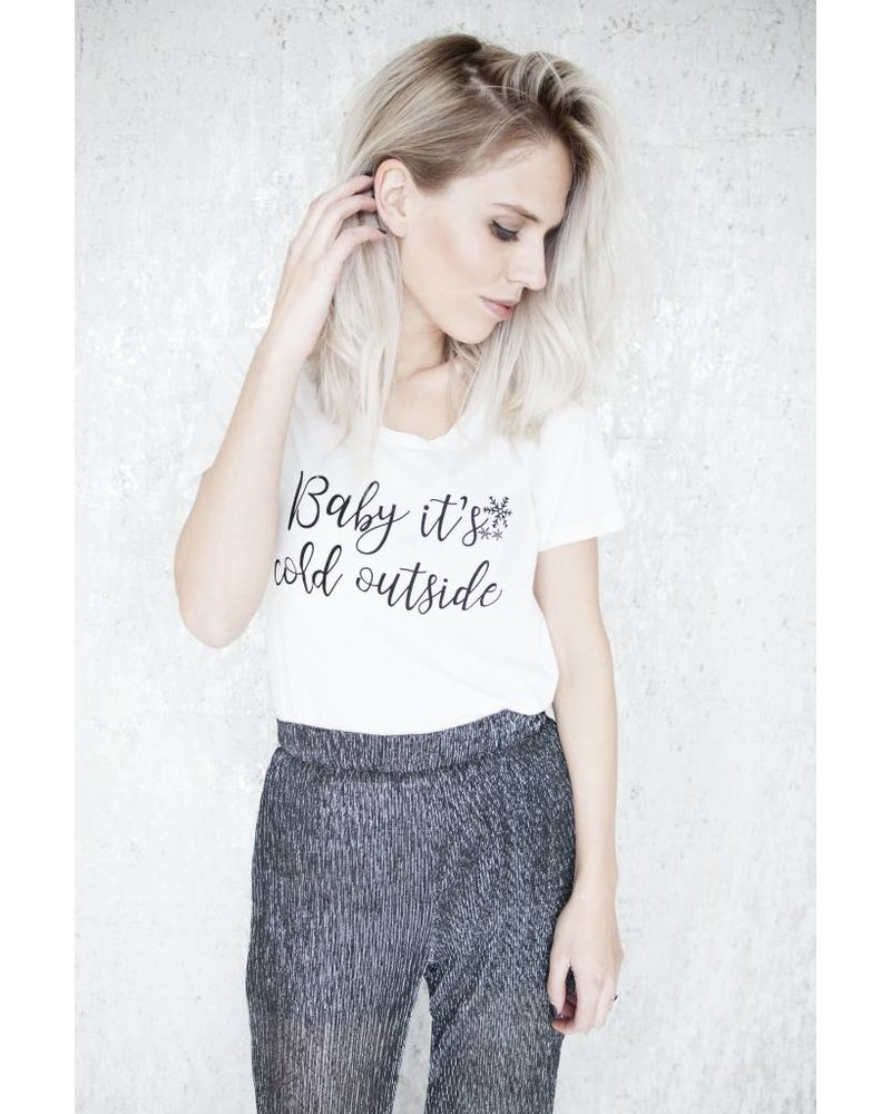 BABY IT'S COLD OUTSIDE - T-SHIRT