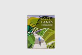 Wild Things Publishing Limited Lost Lanes: 36 Glorious Bike Rides in Southern England