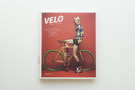Die Gestalten Verlag Velo - 2nd Gear: Bicycle Culture and Style by Sven Ehmann