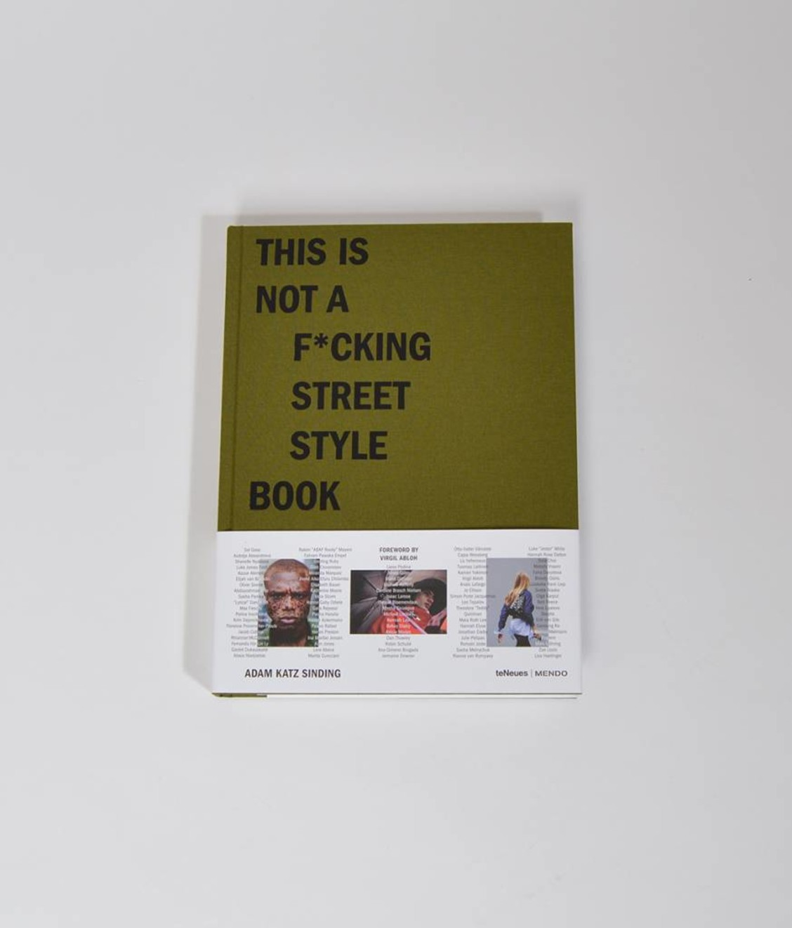 Mendo This Is Not A F*cking Street Style Book