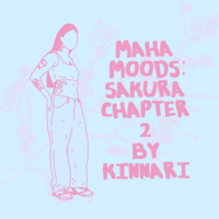 Maha Moods: Sakura Chapter II by Kinnari