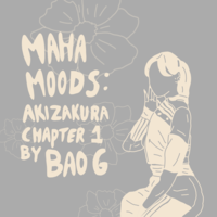 Maha Moods: Akizakura Chapter I by Bao G