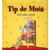 10P - Boek - Tip de muis wil niet eten