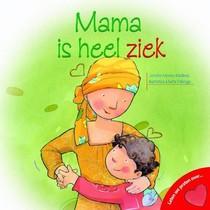 Bakermat - Boek - Mama is heel ziek!