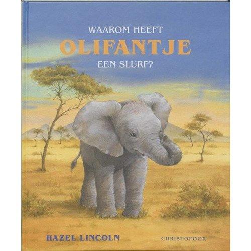 Christofoor - Boek - Waarom heeft olifantje een slurf ?