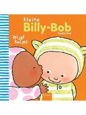 Clavis Boek - Kleine Billy - Bob krijgt kusjes