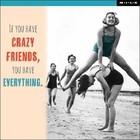 MILK MILK - Kaart - If you have crazy friends...