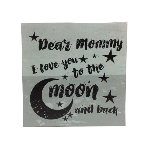 Cotton Counts Cotton Counts - Muurdecoratie - Dear mommy, I love you to the moon and back - 30x30cm