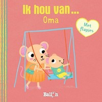 Ballon - Boek - Kartonboek - Ik hou van... oma
