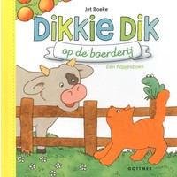 Boek - Flapjesboek - Dikkie Dik op de boerderij