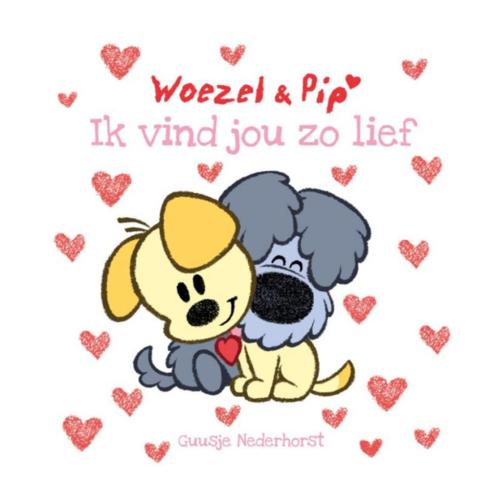 Leopold Boek - Woezel en Pip - Ik vind jou zo lief - 3+
