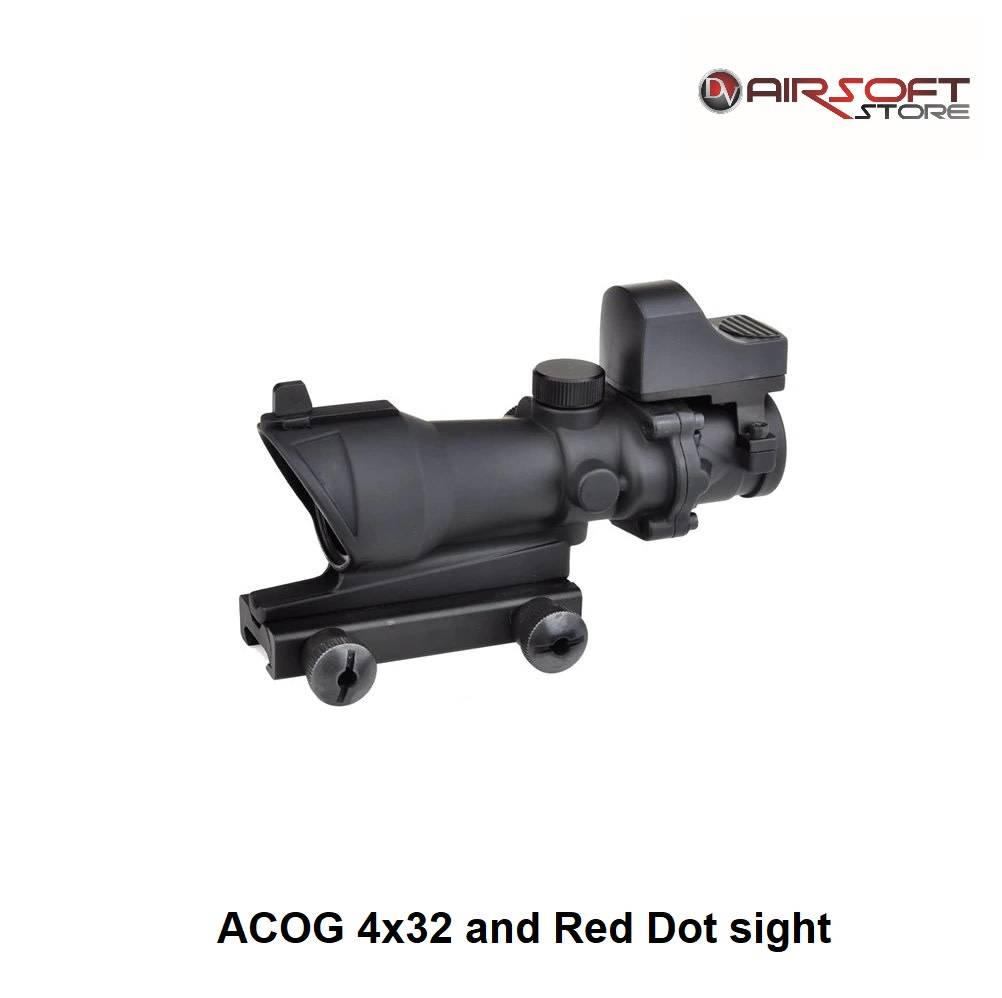 ACOG 4x32 and Red Dot sight