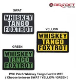 PVC Patch Whiskey Tango Foxtrot WTF