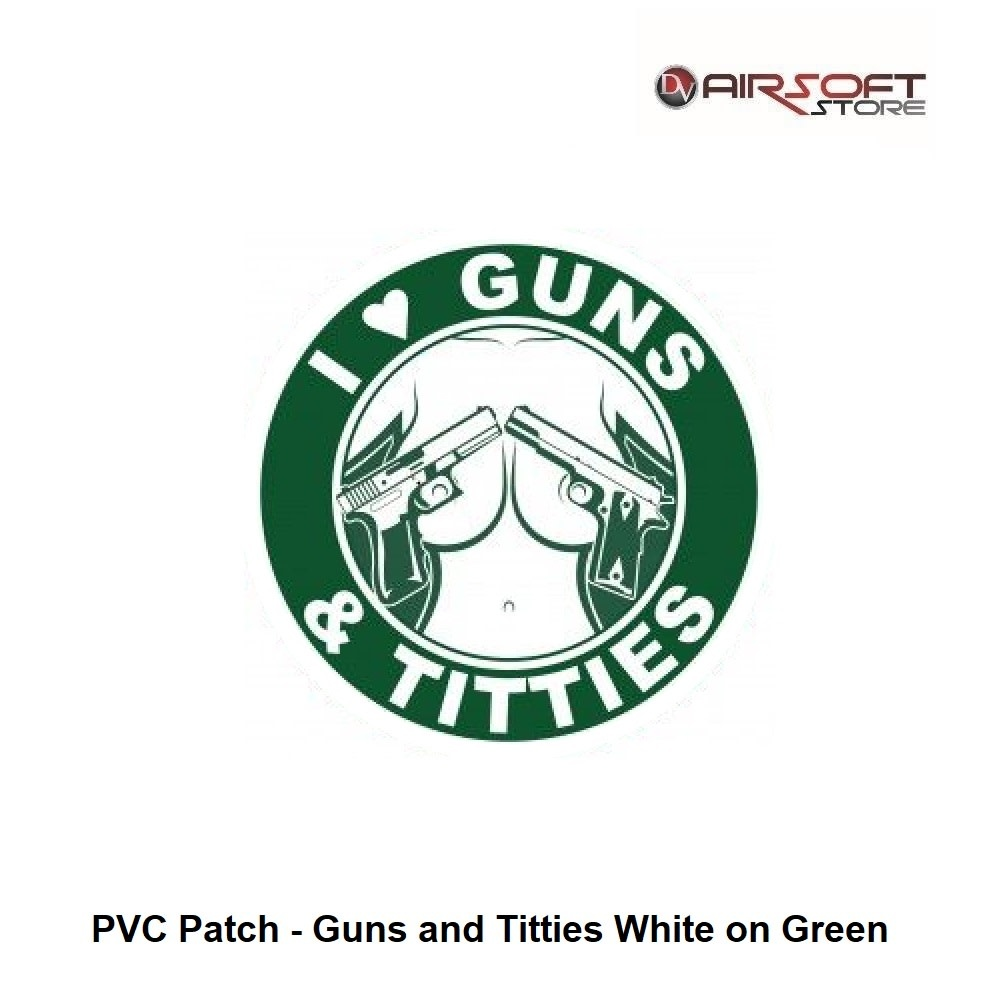 PVC Patch - Guns and Titties White on Green