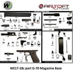 WE (Wei Tech) WE17-18c part G-70 Magazine Base