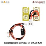 Maxx Model Dual UV LED Boards and Module Set for MAXX ME/MI