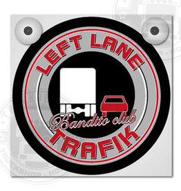 Left Lane Trafik - Bandito Club - Lichtbakje Deluxe