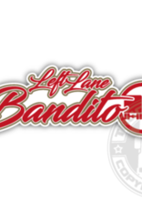 Left Lane Bandito - Full Print Sticker