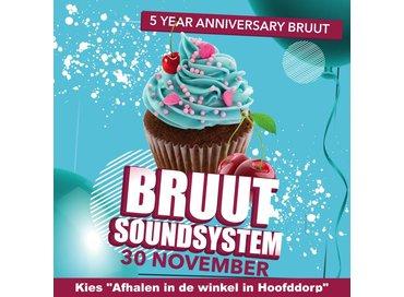 Bruut Bruut Soundsystem - 5 Year Anniversary ticket